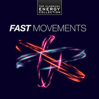 Fast Movements - The Classical Energy Collection — Tbilisi Symphony Orchestra