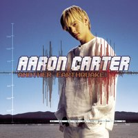 Another Earthquake! — Aaron Carter