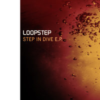Step in Dive E.P. — Loopstep