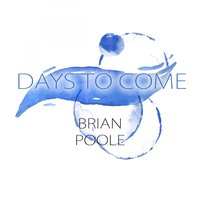 Days To Come — Brian Poole & The Tremeloes