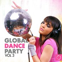 Global Dance Party, Vol. 3 — сборник