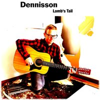 Lamb's Tail — Dennisson