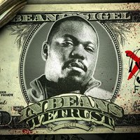 In Beans We Trust — Beanie Sigel, DJ Rell
