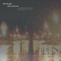 Matt Borghi - Elegy For Time