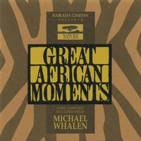 Great African Moments — Michael Whalen