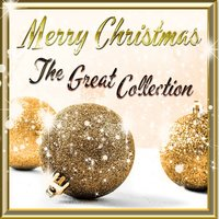 Merry Christmas - The Great Collection — сборник