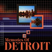Memories Of Detroit — сборник