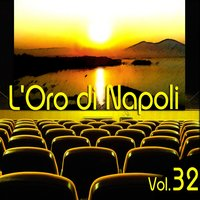 L'oro Di Napoli: Gold Collection, Vol. 32 — сборник