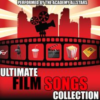 Ultimate Film Songs Collection — The Academy Allstars