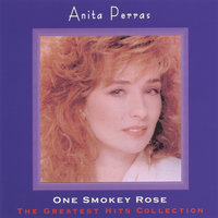 The Greatest Hits Collection — Anita Perras