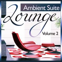 Lounge Ambient Suite, Vol.2 — сборник