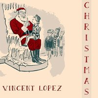 Christmas — Vincent Lopez