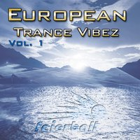 European Trance Vibez Part 1 — сборник