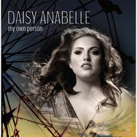 My Own Person — Daisy Anabelle
