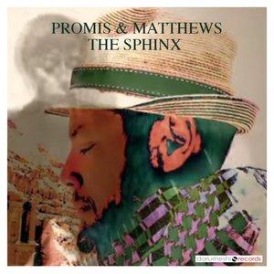Promis & Matthews - The Sphinx