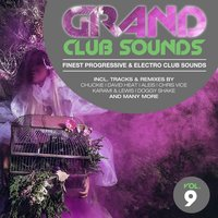 Grand Club Sounds - Finest Progressive & Electro Club Sounds, Vol. 9 — сборник