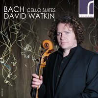 J.S. Bach: The Cello Suites — David Watkin, Иоганн Себастьян Бах