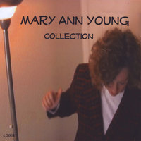 Mary Ann Young Collection — Mary Ann Young
