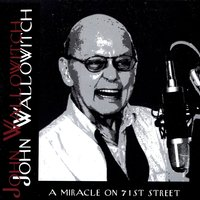 A Miracle on 71st Street — John Wallowitch