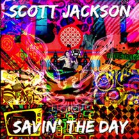 Scott Jackson's Savin' the Day — Cealed Kasket