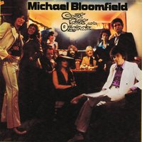 Count Talent and the Originals — Michael B. Bloomfield