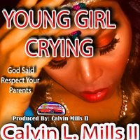 Young Girl Crying — Calvin L. Mills II