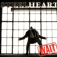 Wait — Steelheart