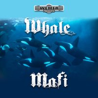 Whale Mafi — Rich The Factor