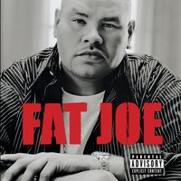 All Or Nothing — Fat Joe