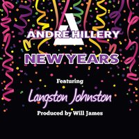 New Years — Andre Hillery