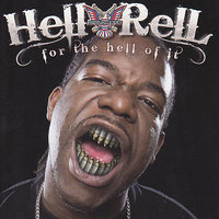 For The Hell Of It — Hell Rell