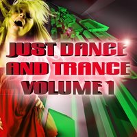 Just Dance and Trance Vol.1 — сборник
