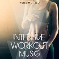 Intensive Workout Music, Vol. 2 — сборник