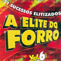 A Elite do Forró, Vol. 6 — Cristiano Neves