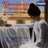 Kauneimmat serenadit - The Most Beautiful Serenades — Ylioppilaskunnan Laulajat - YL Male Voice Choir