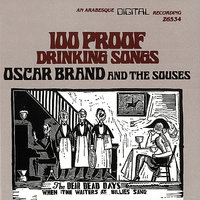 100 Proof Drinking Songs — Oscar Brand