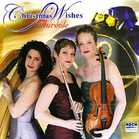 Christmas Wishes — Aureole Trio