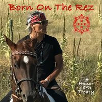 Born on the Rez — Robby Romero