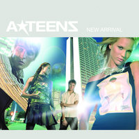 New Arrival — A*Teens