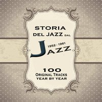 Storia del jazz dal 1952 al 1961: Enciclopedia del jazz Vol.5 — сборник