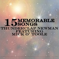15 Memorable Songs — Thunderclap Newman feat. Mick O'Toole