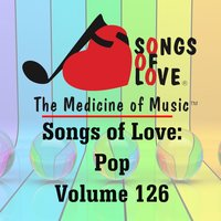 Songs of Love: Pop, Vol. 126 — сборник