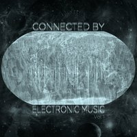 Connected By Electronic Music, Vol.1 — сборник