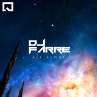 All Alone — Dj Farre