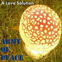 A Love Solution — Army of Peace