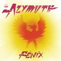 Fênix — Azymuth