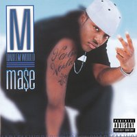 Harlem World — Mase