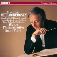 Strauss, R.: Metamorphosen; Sonatina No.1 for Winds — André Previn, Wiener Philharmoniker