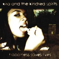 Happiness Saves Lives — Kira & The Kindred Spirits