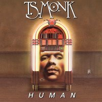 Human — T.S. Monk